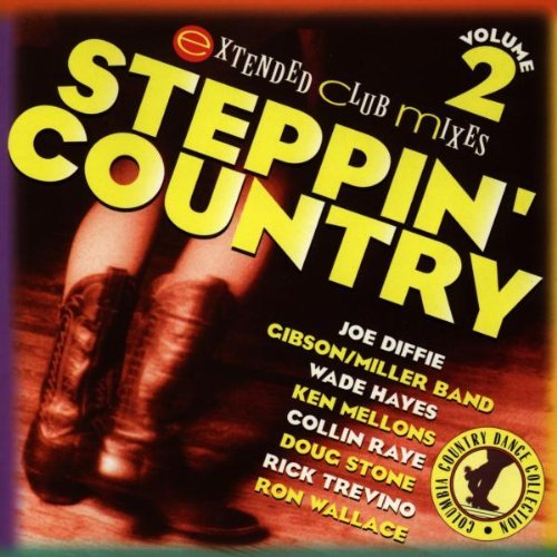 Steppin' Country Vol. 2 Steppin' Country Diffie Hayes Raye Stone Steppin' Country