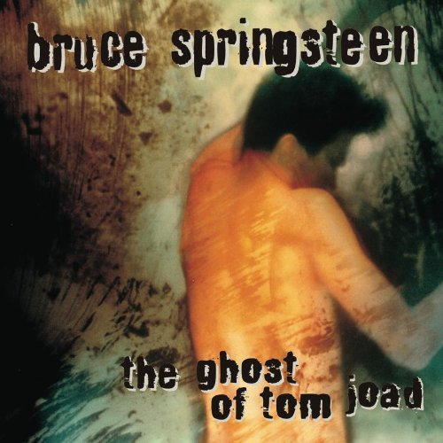 Springsteen Bruce Ghost Of Tom Joad