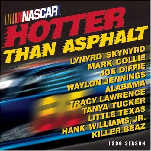 Nascar Nascar Hotter That Asphalt Collie Alabama Tucker Hdcd Williams Jr Lynyrd Skynyrd