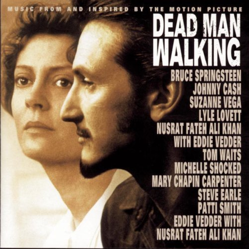Dead Man Walking Soundtrack Vedder Springsteen Vega Waits Carpenter Earle Smith Lovett