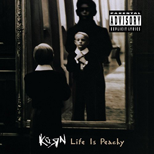 Korn Life Is Peachy Explicit Version