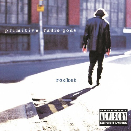 Primitive Radio Gods Rocket Explicit Version