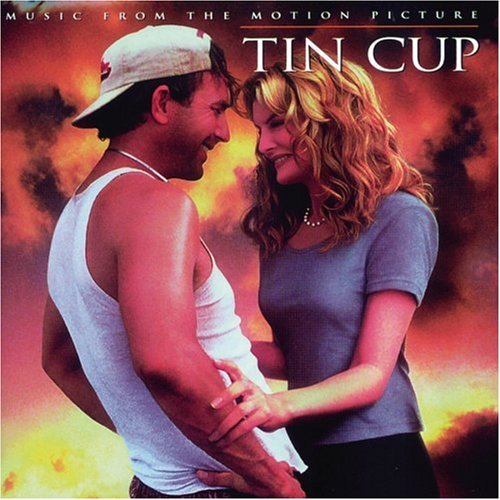 Tin Cup Soundtrack Isaak Colvin Lovett Hornsby Marshall Chapin Carpenter