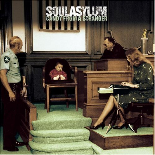 Soul Asylum Candy From A Stranger