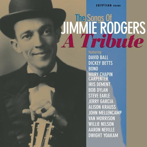 Tribute To Jimmie Rodgers Tribute To Jimmie Rodgers Krauss Bono Nelson Garcia T T Jimmie Rodgers