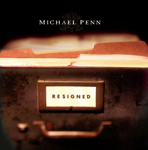 Michael Penn Resigned