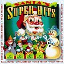 Santa's Super Hits Santa's Super Hits Autry Anderson Nelson Stone Riders In The Sky Daniels