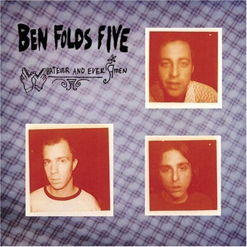 Ben Folds Five Whatever & Ever Amen