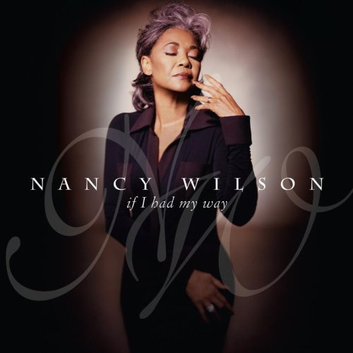 Nancy Wilson If I Had My Way Hdcd
