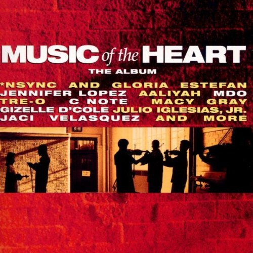 Music Of The Heart Soundtrack N Sync Estefan Lopez Gray Velasquez Aaliyah C Note Tre O