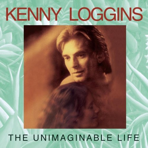 Kenny Loggins Unimaginable Life Hdcd