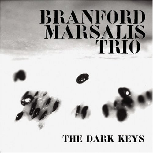 Branford Trio Marsalis Dark Keys