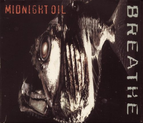 Midnight Oil Breathe