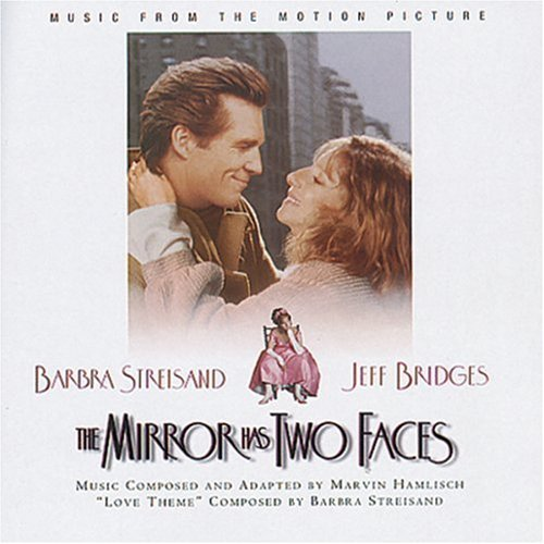 Mirror Has Two Faces Soundtrack Sandborn Hamlisch Marx Adams Pavarotti Streisand