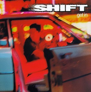 Shift Get In