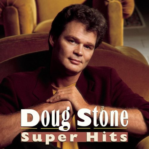 Doug Stone Super Hits Super Hits