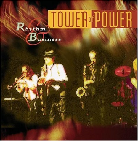 Tower Of Power Rhythm Business