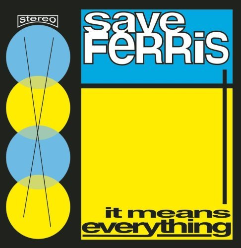 Save Ferris It Means Everything