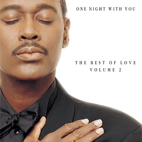 Vandross Luther Vol. 2 One Night With You Best Feat. Jackson Carey R. Kelly