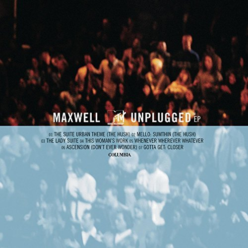 Maxwell Unplugged (ep)