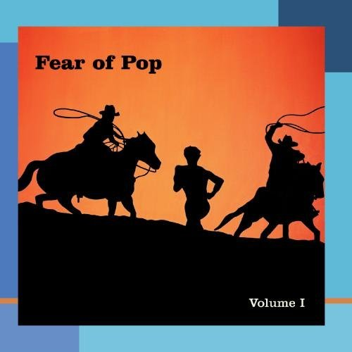 Fear Of Pop Vol. 1
