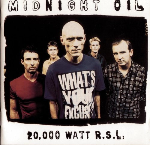 Midnight Oil 20 Thousand Watts R.S.L.