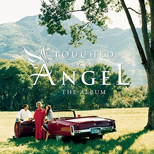 Various Artists Touched By An Angel Kinleys Wynonna Mcbride Hill Carter Grant Reese Velasquez