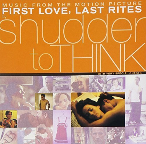 First Love Last Rites Soundtrack Music By Shudder To Think Feat. Phair Corgan Buckley