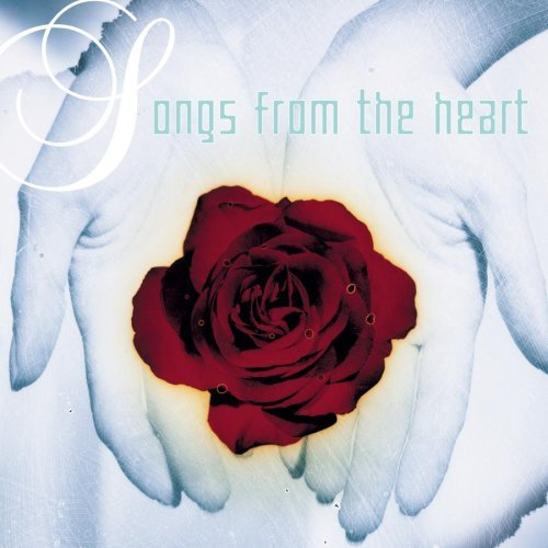 Songs From The Heart Songs From The Heart