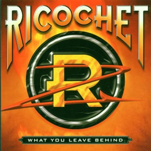Ricochet What You Leave Behind