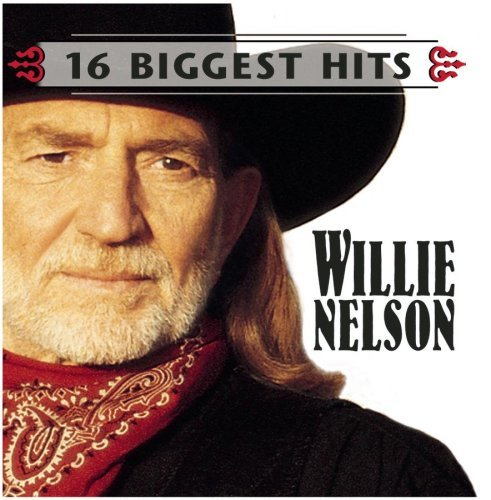 Willie Nelson 16 Biggest Hits Hdcd 16 Biggest Hits
