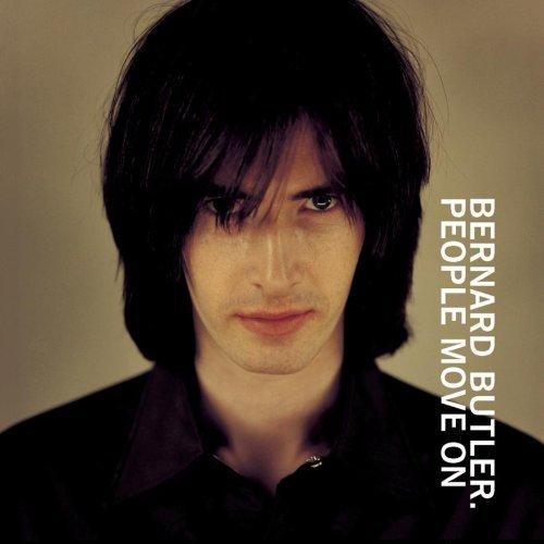 Bernard Butler People Move On