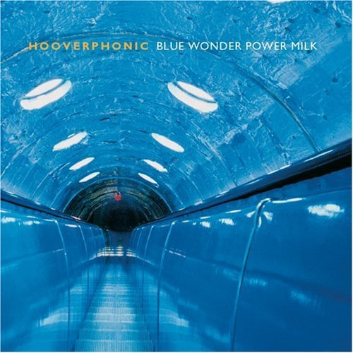 Hooverphonic Blue Wonder Power Milk