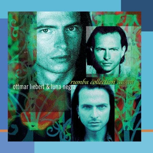Ottmar & Luna Negra Liebert 1992 97 Rumba Collection