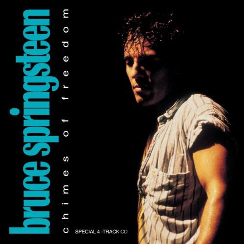 Bruce Springsteen Chimes Of Freedom