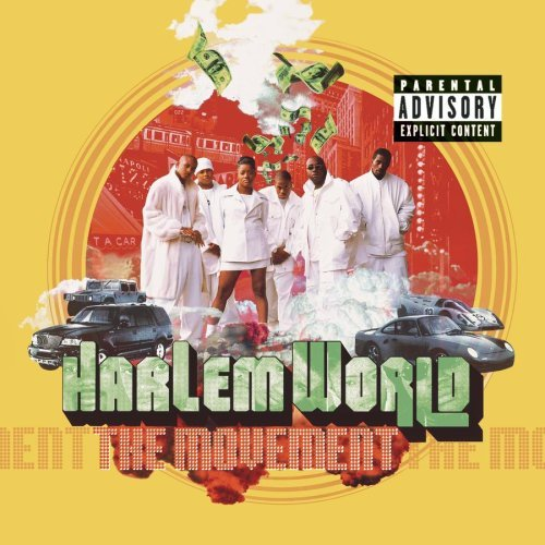 Harlem World Movement Explicit Version Feat. Mase Nas Price Drag'on