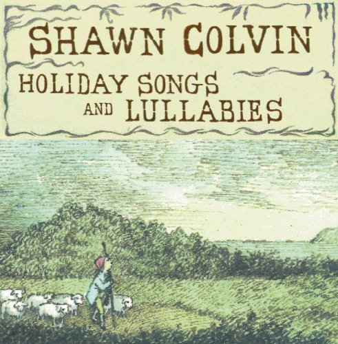 Shawn Colvin Holiday Songs & Lullabies CD R