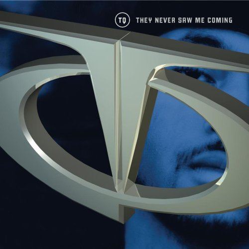 Tq They Never Saw Me Comin' CD R Clean Version