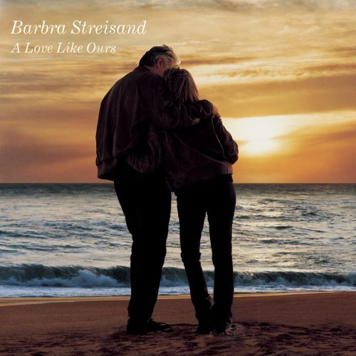 Streisand Barbra Love Like Ours