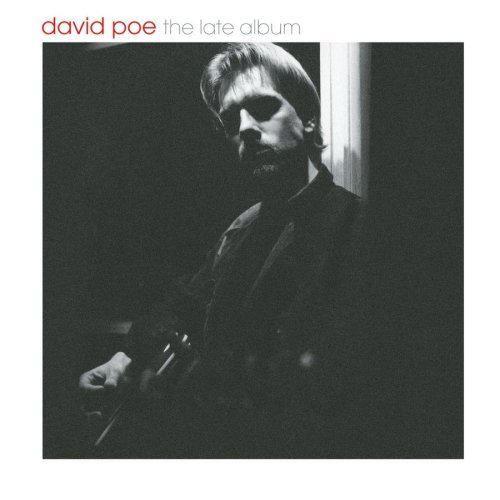 David Poe Late Album