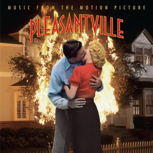 Pleasantville Soundtrack Apple Vincent Holly Presley Davis Newman James Williams