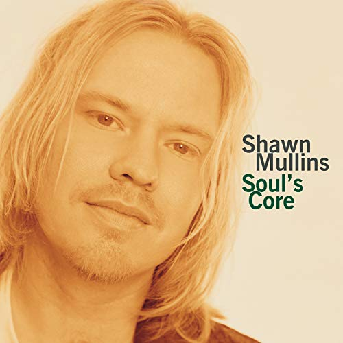 Mullins Shawn Soul's Core