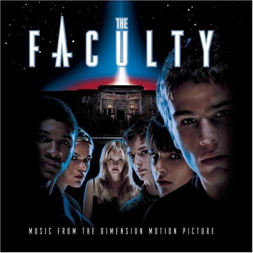 Faculty Soundtrack Oasis Soul Asylum Usher Creed Offspring Neve Cypress Hill