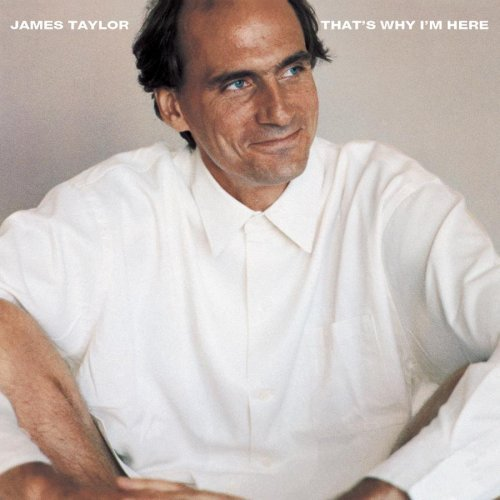 Taylor James That's Why I'm Here Remastered