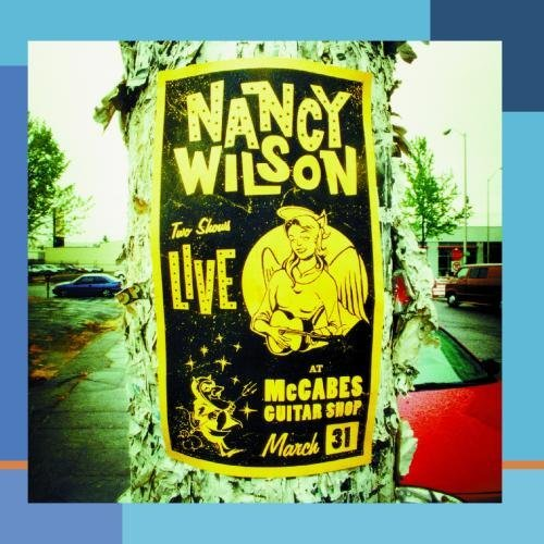 Nancy Wilson Live At Mccabes' Guitar Shop This Item Is Made On Demand Could Take 2 3 Weeks For Delivery