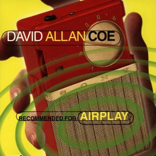 David Allan Coe Recommended For Airplay Hdcd