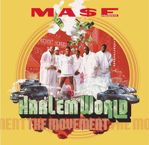 Harlem World Movement Clean Version Feat. Mase Nas Price Drag'on