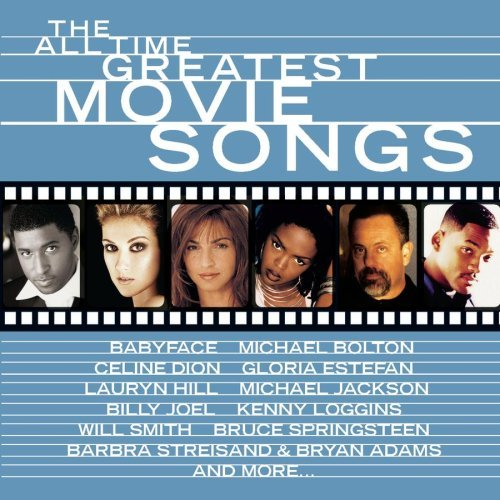 All Time Greatest Movie Songs All Time Greatest Movie Songs