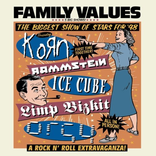 Family Values Tour 1998 Family Values Tour Explicit Version Korn Rammstein Ice Cube Orgy