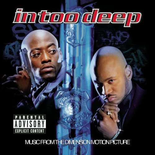 In Too Deep Soundtrack Explicit Version Redman Method Man Mobb Deep